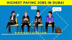 HIGHEST PAYINGJOBS IN DUBAI